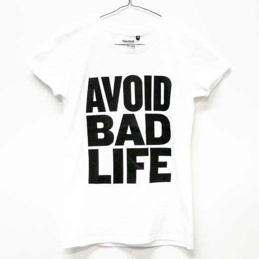 Avoid Bad Life T-Shirt Fitted White