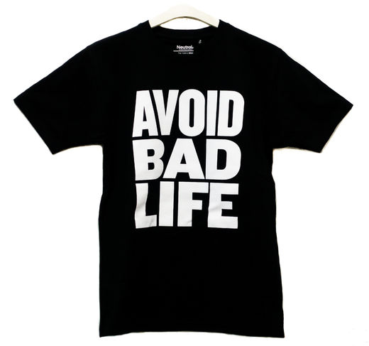 Avoid Bad Life T-Shirt Black
