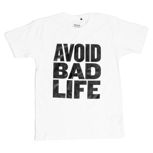 Avoid Bad Life T-shirt